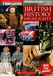 British History Highlights (Timesaver) - Scholastic,