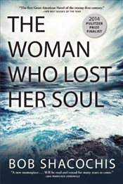 Woman Who Lost Her Soul - Shacochis, Bob