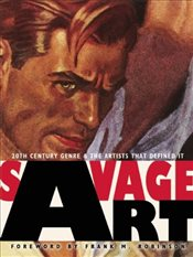 Savage Art : 20th Century Genre and the Artists That Defined it - Fenner, Kathy