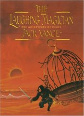 Laughing Magician : The Adventures of Cugel  - Vance, Jack