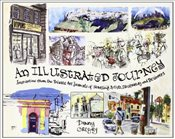 Illustrated Journey: Inspiration from the Private Art Journals of Traveling Artists, Illustrators an - Gregory, Danny