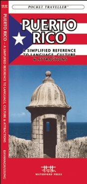 Puerto Rico : A Simplified Reference to Language, Culture & Attractions  - Kavanagh, James