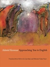 Approaching You in English - Kosman, Admiel
