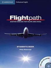 Flightpath : Aviation English for Pilots and ATCOs Students Book with Audio CDs (3) and DVD - Shawcross, Philip
