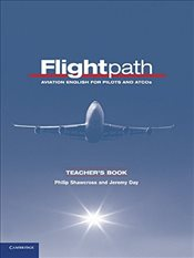 Flightpath Teachers Book : Aviation English for Pilots and ATCOs - Shawcross, Philip