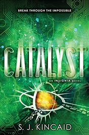 Catalyst - Kincaid, S. J.