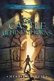 Castle Behind Thorns - Haskell, Merrie