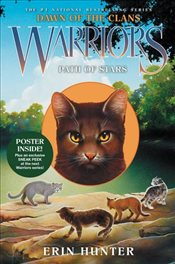 Warriors: Dawn of the Clans #6: Path of Stars - Hunter, Erin