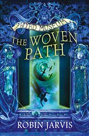 Woven Path (Tales from the Wyrd Museum, Book 1) - Jarvis, Robin