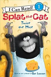 Splat the Cat: Twice the Mice (I Can Read Book, Level 1) - Scotton, Rob