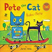 Pete the Cat: Robo-Pete - Dean, James