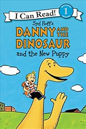 Danny and the Dinosaur and the New Puppy (I Can Read Book 1) - Hoff, Syd