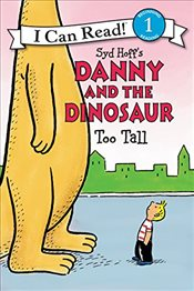 Danny and the Dinosaur: Too Tall (I Can Read Book 1) - Hoff, Syd