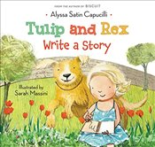 Tulip and Rex Write a Story - Capucilli, Alyssa Satin
