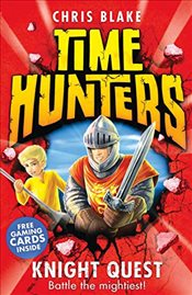 Knight Quest (Time Hunters, Book 2) - Blake, Chris
