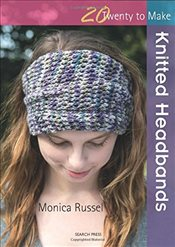 Knitted Head Bands (Twenty to Make) - Russel, Monica