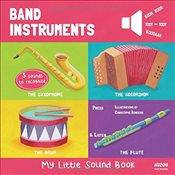 Band Instruments : My Little Sound Book   -