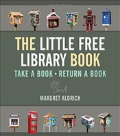 Little Free Library Book (Books in Action) - Aldrich, Margret