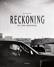 Reckoning at the Frontier -