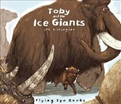 Toby and the Ice Giants -