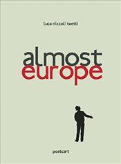 Almost Europe - Toetti, Luca Nizzoli