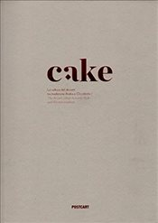 Cake : Dessert Culture Between Arabic and Western Traditions - Leonardis, Manuela De