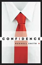 Confidence: Stories - Smith, Russell
