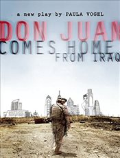 Don Juan Comes Home from Iraq - Vogel, Paula