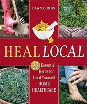 Heal Local - Combs, Dawn