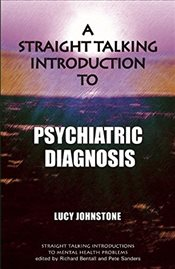 Straight Talking Introduction to Psychiatric Diagnosis   - Johnstone, Lucy