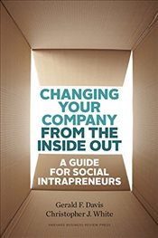Changing Your Company from the Inside Out - DAVIS,