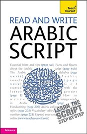 Read and Write Arabic Script : Learn Arabic with Teach Yourself - Diouri, Mourad