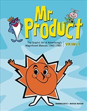 More Mr. Product : The Graphic Art of Advertisings Magnificent Mascots 1960-1985 - Dotz, Warren
