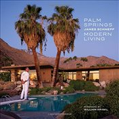 Palm Springs Modern Living - Schnepf, James