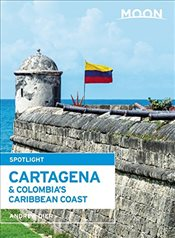 Moon Spotlight Cartagena & Colombias Caribbean Coast - Dier, Andrew