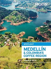 Moon Spotlight Medellín & Colombias Coffee Region - Dier, Andrew