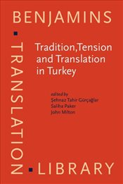 Tradition,Tension and Translation in Turkey -