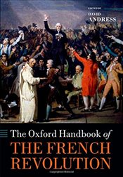 Oxford Handbook of the French Revolution  - Andress, David
