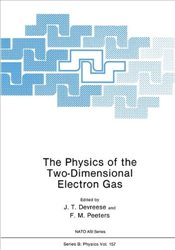 Physics of the Two-Dimensional Electron Gas (Nato ASI Subseries B:) - Devreese, J.T.