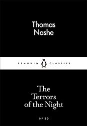 Terrors of the Night : Little Black Classics No.30 - Nashe, Thomas