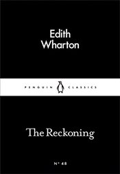 Reckoning : Little Black Classics No.48 - Wharton, Edith