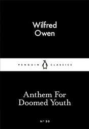 Anthem for Doomed Youth : Little Black Classics No.50 - Owen, Wilfred