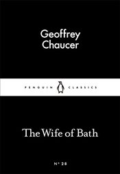 Wife of Bath : Little Black Classics No.28 - Chaucer, Geoffrey