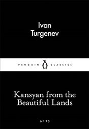 Kasyan from the Beautiful Lands : Little Black Classics No.75 - Turgenev, Ivan