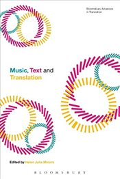 Music, Text and Translation (Bloomsbury Advances in Translation) -
