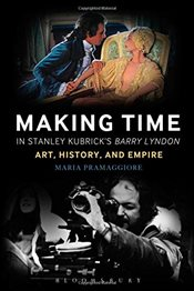 Making Time in Stanley Kubricks Barry Lyndon - Pramaggiore, Maria