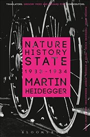 Nature, History, State (Athlone Contemporary European Thinkers) - Heidegger, Martin