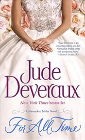 For All Time: A Nantucket Brides Novel (Nantucket Brides Trilogy) - Deveraux, Jude
