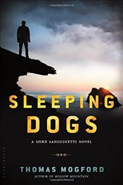 Sleeping Dogs (Spike Sanguinetti Novel) - Mogford, Thomas