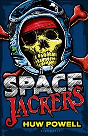 Spacejackers - Powell, Huw